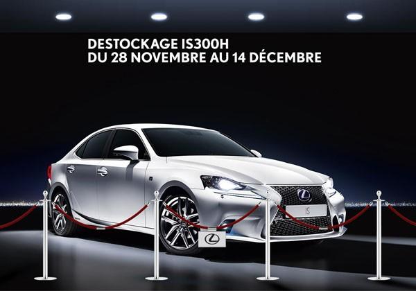 Destockage IS 300h du 28 novembre au 14 décembre chez Lexus Toulouse