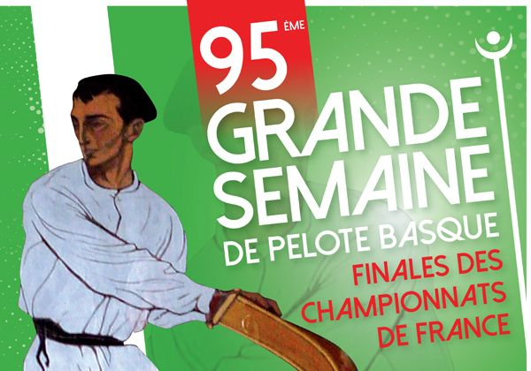 Grande semaine de la pelote basque du 13 au 20 Août.