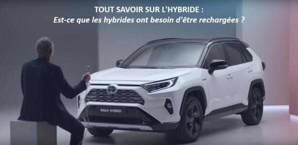 TOUT SAVOIR SUR L'HYBRIDE : Est-ce que les hybrides ont besoin d'être rechargées ?