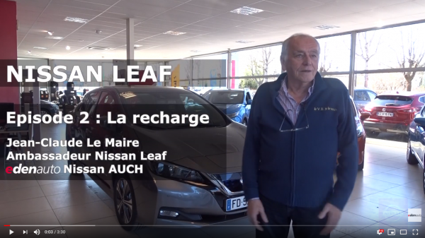 Nissan Leaf épisode 2 : la recharge