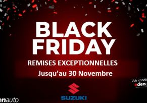 BLACK FRIDAY  DES OCCASIONS SUZUKI