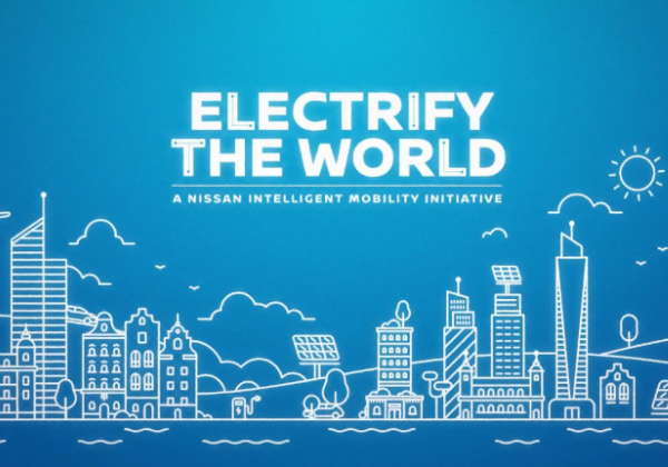 ELECTRIFY THE WORLD : A NISSAN INTELLIGENT MOBILITY INITIATIVE