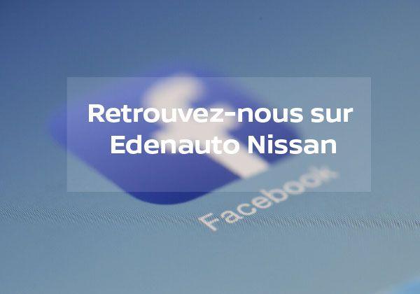Nouvelle page Facebook : EDENAUTO NISSAN