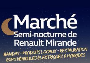 Le 1er marché semi-nocturne de Renault Mirande prend place