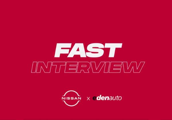 Découvrez notre Fast Interview Nissan x edenauto | 2