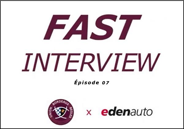 Découvrez notre Fast Interview UBB x edenauto EP.07