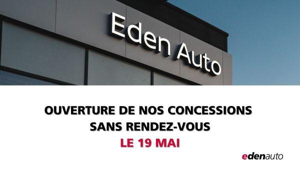 19-05-2021 ouverture de nos concessions edenauto dacia - Edenauto le 19 mai 2021