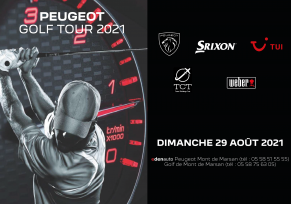 : Peugeot Golf Tour le dimanche 29 AoÛt 2021 !