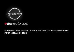 : edenauto, deuxièmes plus gros distributeurs automobiles en 2020 pour Nissan !